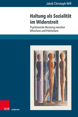 Haltung als Sozialität im Widerstreit von Will,  Jakob Christoph