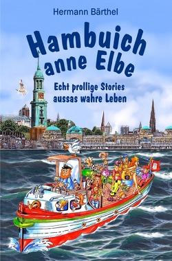 Hambuich anne Elbe von Bärthel,  Hermann