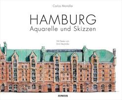 Hamburg. Aquarelle und Skizzen von Höing,  Franz-Josef, Meyhöfer,  Dirk, Montúfar,  Carlos