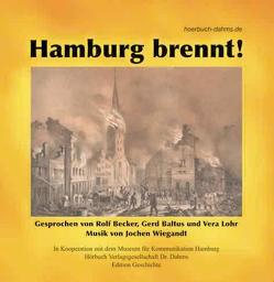 Hamburg brennt! von Baltus,  Gerd, Becker,  Rolf, Dahms,  Geerd, Lohr,  Vera, Wiegandt,  Jochen