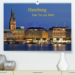 Hamburg . Das Tor zur Welt… (Premium, hochwertiger DIN A2 Wandkalender 2020, Kunstdruck in Hochglanz) von Nordbilder
