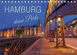 HAMBURG – Deine Perle (Tischkalender 2018 DIN A5 quer) von Hamburg / Tobias Meslien,  Photobia