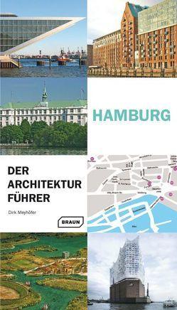 Hamburg – Der Architekturführer von Meyhöfer,  Dirk
