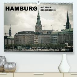 Hamburg – Die Perle des Nordens (Premium, hochwertiger DIN A2 Wandkalender 2021, Kunstdruck in Hochglanz) von Dobrindt,  Jeanette