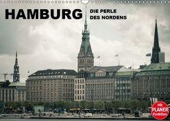 Hamburg – Die Perle des Nordens (Wandkalender 2019 DIN A3 quer) von Dobrindt,  Jeanette