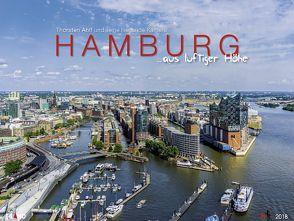 Hamburg …aus luftiger Hoehe 2018 – GF von Ahlf,  Thorsten