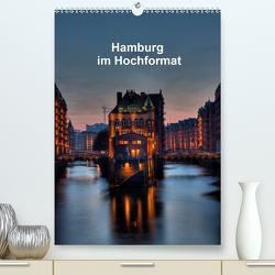 Hamburg im Hochformat (Premium, hochwertiger DIN A2 Wandkalender 2021, Kunstdruck in Hochglanz) von Rauch,  Gabriele
