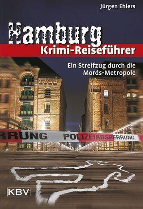 Hamburg Krimi-Reiseführer von Ehlers,  Jürgen
