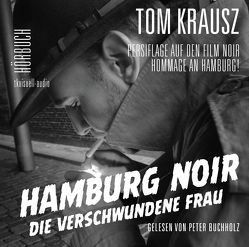 Hamburg Noir von Buchholz,  Peter, Krausz,  Tom