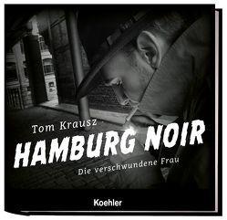 HAMBURG NOIR von Krausz,  Tom