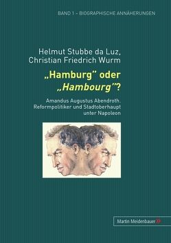 Hamburg oder Hambourg? von Stubbe-da Luz,  Helmut, Wurm,  Christian F.