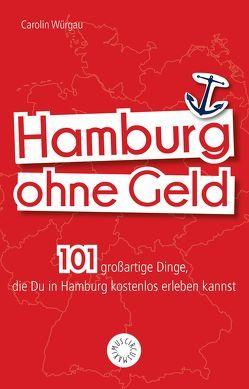 Hamburg ohne Geld von Wiechmann,  Daniel