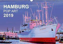 HAMBURG POP ART 2019 (Wandkalender 2019 DIN A3 quer) von Schattschneider kerstin.schattschneider@web.de,  Kerstin