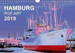 HAMBURG POP ART 2019 (Wandkalender 2019 DIN A4 quer) von Schattschneider kerstin.schattschneider@web.de,  Kerstin