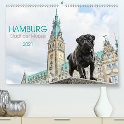 Hamburg – Stadt der Möpse (Premium, hochwertiger DIN A2 Wandkalender 2021, Kunstdruck in Hochglanz) von und Julia Dodeck,  Ole