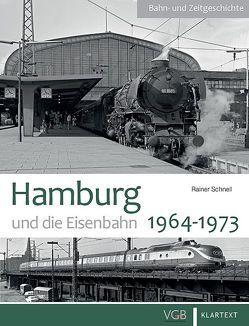 Hamburg und die Eisenbahn von Schnell,  Rainer