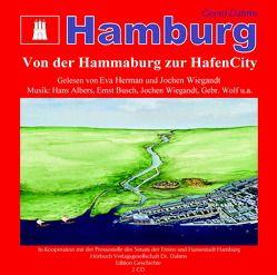 Hamburg – Von der Hammaburg zur HafenCity von Albers,  Hans, Berlin,  Jörg, Busch,  Ernst, Dahms,  Geerd, Herman,  Eva, Wiegandt,  Jochen