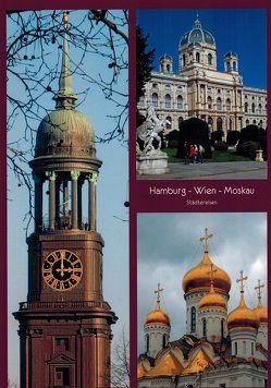 Hamburg – Wien – Moskau von Wegner,  Ralf