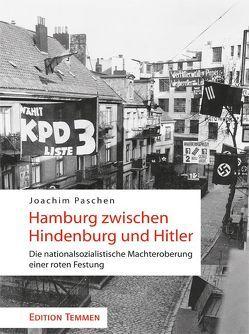 Hamburg zwischen Hindenburg und Hitler von Paschen,  Joachim