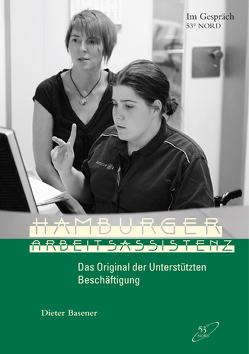 Hamburger Arbeitsassistenz von Basener,  Dieter, Hansen,  Hartwig, Häußler,  Silke, Nordmeier,  Axel, Wersich,  Dietrich