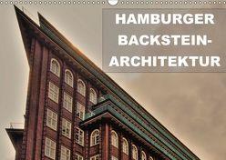 Hamburger Backstein-Architektur (Wandkalender 2018 DIN A3 quer) von Stempel,  Christoph