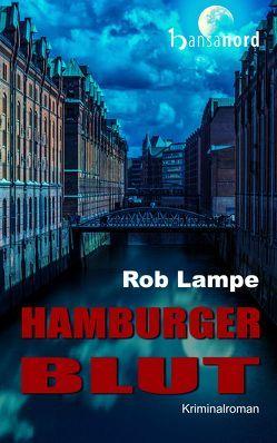 Hamburger Blut von Lampe,  Rob