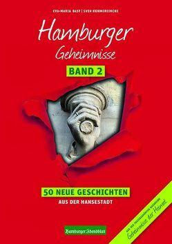 Hamburger Geheimnisse Band 2 von Bast,  Eva-Maria, Kummereincke,  Sven
