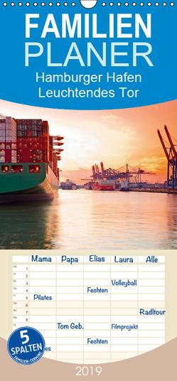 Hamburger Hafen – Leuchtendes Tor zum Welthafen – Familienplaner hoch (Wandkalender 2019 , 21 cm x 45 cm, hoch) von F. Selbach,  Arthur