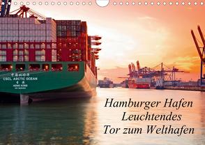 Hamburger Hafen – Leuchtendes Tor zum Welthafen (Wandkalender 2021 DIN A4 quer) von F. Selbach,  Arthur