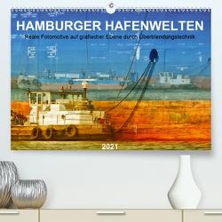 Hamburger Hafenwelten (Premium, hochwertiger DIN A2 Wandkalender 2021, Kunstdruck in Hochglanz) von Falke,  Manuela