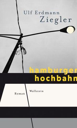 Hamburger Hochbahn von Ziegler,  Ulf Erdmann