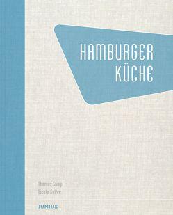 Hamburger Küche von Keller,  Nicole, Sampl,  Thomas