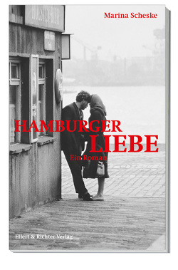 Hamburger Liebe von Scheske,  Marina