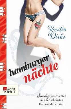Hamburger Nächte von Dirks,  Kerstin