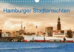 Hamburger Stadtansichten (Wandkalender 2020 DIN A4 quer) von Steiner,  Carmen