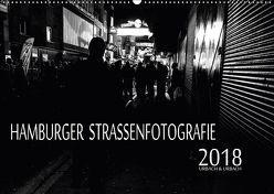 Hamburger Straßenfotografie 2018 (Wandkalender 2018 DIN A2 quer) von Urbach,  Robert