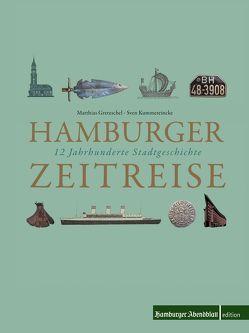 Hamburger Zeitreise von Gretzschel,  Mathhias, Krüger,  Kati, Kummereincke,  Sven
