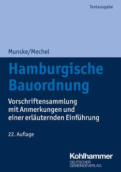 Hamburgische Bauordnung von Alexejew,  Igor, Mechel,  Friederike, Munske,  Michael