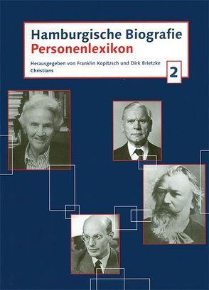 Hamburgische Biografie. Personenlexikon von Brietzke,  Dirk, Kopitzsch,  Franklin