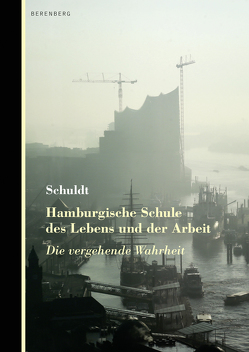 Hamburgische Schule des Lebens und der Arbeit von Schuldt