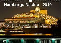 Hamburgs Nächte (Wandkalender 2019 DIN A4 quer) von Heymanns,  Rolf