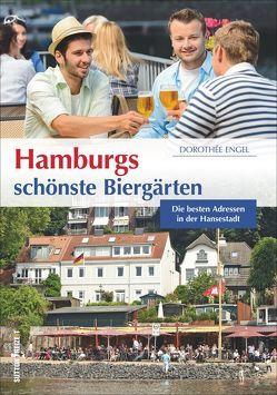 Hamburgs schönste Biergärten von Engel,  Dorothée