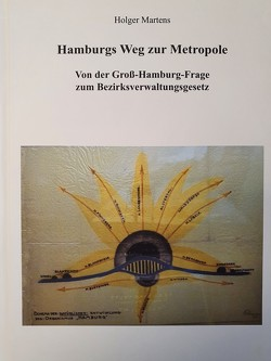Hamburgs Weg zur Metropole von Martens,  Holger