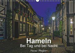 Hameln bei Tag und bei Nacht (Wandkalender 2019 DIN A3 quer) von Peußner,  Marion