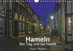 Hameln bei Tag und bei Nacht (Wandkalender 2019 DIN A4 quer) von Peußner,  Marion