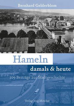 Hameln damals & heute von Gelderblom,  Bernhard