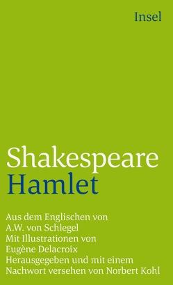 Hamlet von Delacroix,  Eugène, Kohl,  Norbert, Schlegel,  August Wilhelm, Shakespeare,  William