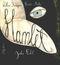 Hamlet von Kuhl,  Julia, Müller,  Heiner, Shakespeare,  William