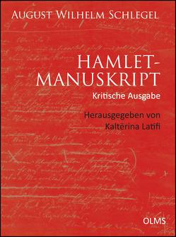 Hamlet-Manuskript (Kritische Ausgabe) von Schlegel,  August Wilhelm