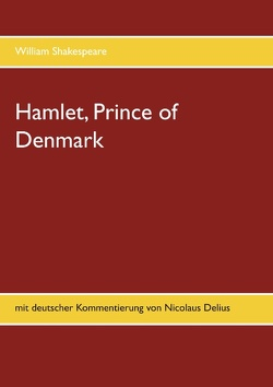 Hamlet, Prince of Denmark von Shakespeare,  William